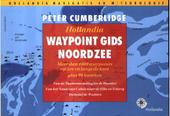Hollandia waypoint gids Noordzee : meer dan 1000 waypoints op zee en langs de kust plus 90 kaarten : van de Thamesm...