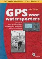 GPS voor watersporters : systeem en principe, uitvoering, de ontvanger, bediening, waypointnavigatie
