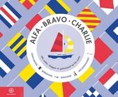 Alfa Bravo Charlie : alle codes, vlaggen en geheimtaal op het water