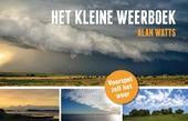 Het kleine weerboek : kijk naar de lucht en voorspel zelf het weer