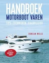 Handboek motorboot varen : tips, technieken, vaarplezier