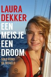 Een meisje, een droom : solo rond de wereld