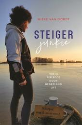 Steigerjunkie : hoe ik per boot door Nederland lift