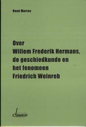 Willem Frederik Hermans, de geschiedkunde en het fenomeen Friedrich Weinreb
