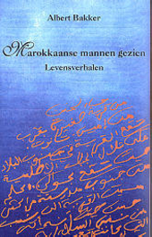 Marokkaanse mannen gezien : levensverhalen