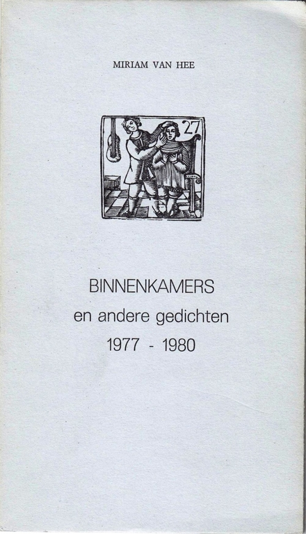 Binnenkamers en andere gedichten 1977-1980