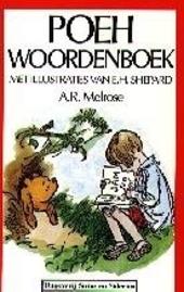 Poeh woordenboek : handleiding bij de woorden van Poeh en alle andere dieren in het woud