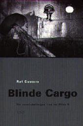 Blinde cargo : de verstekelingen van de Elise D.