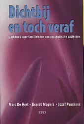Dichtbij en toch veraf : werkboek voor familieleden van psychotische patiënten