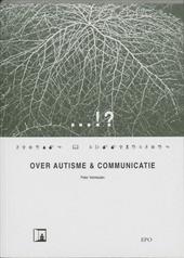 ...!? : over autisme en communicatie