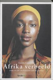 Afrika verbeeld : film en (de-)kolonisatie van de geesten