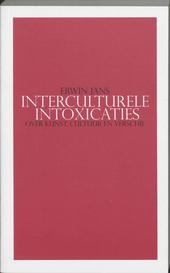 Interculturele intoxicaties : over kunst, cultuur en verschil