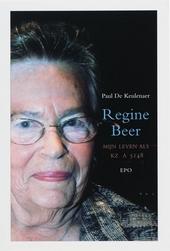 Regine Beer : mijn leven als KZ A 5148