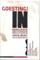 Goesting! in democratie : over de interactie tussen de kiezer en lokaal beleid, cultuur en middenveld
