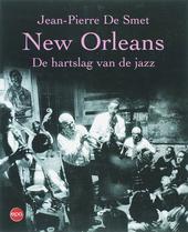 New Orleans : de hartslag van de jazz