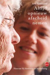Altijd opnieuw afscheid nemen : houvast bij dementie en mantelzorg