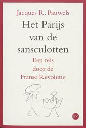 Het Parijs van de sansculotten : een reis door de Franse Revolutie