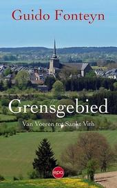 Grensgebied : van Voeren tot Sankt Vith