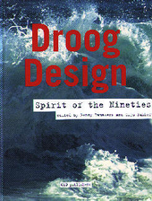 Droog design : spirit of the nineties