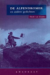 De alpendromer en andere gedichten