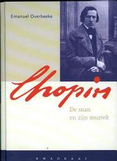 Chopin : de man en zijn muziek