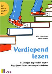Verdiepend lezen : leerlingen begeleiden bij het begrijpend lezen van complexe teksten