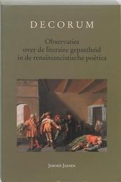 Decorum : observaties over de literaire gepastheid in de renaissancistische poëtica