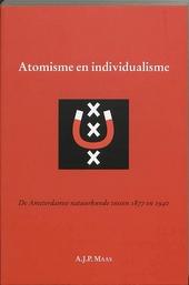 Atomisme en individualisme : de Amsterdamse natuurkunde tussen 1877 en 1940