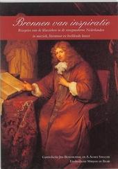 Bronnen van inspiratie : recepties van de klassieken in de vroegmoderne Nederlanden in muziek, literatuur en beelde...
