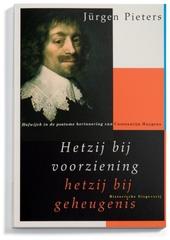 Hetzij bij voorziening hetzij bij geheugenis : Hofwijck in de postume herinnering van Constantijn Huygens