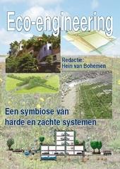 Eco-engineering : een symbiose van harde en zachte systemen