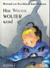 Hoe Wouter Wouter werd : een verhaal over adoptie