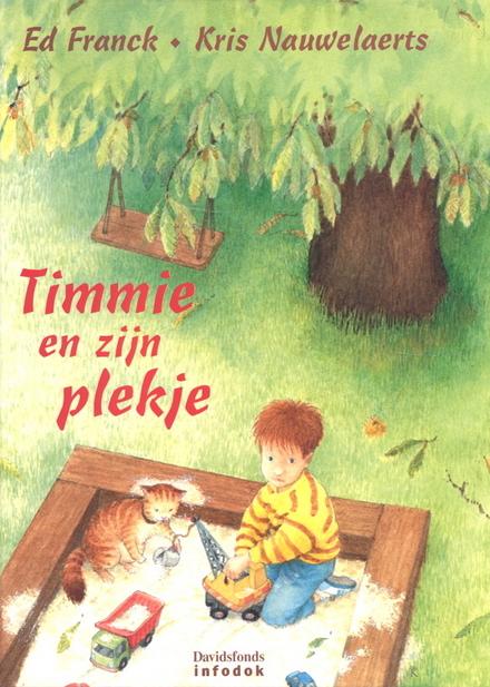 Timmie en zijn plekje