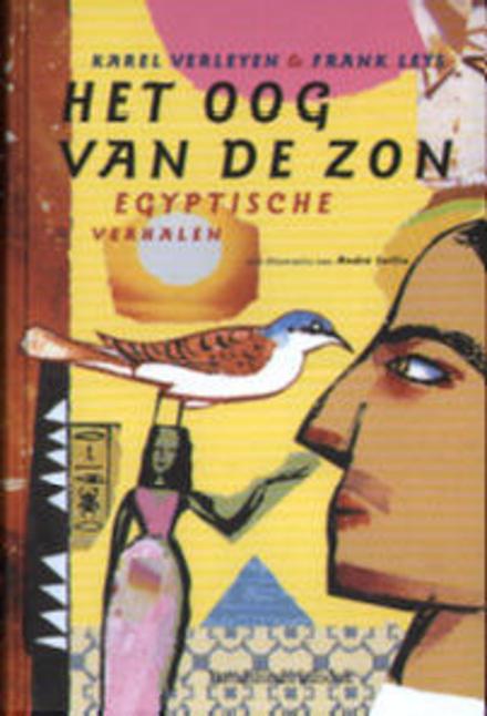 Het oog van de zon : Egyptische verhalen