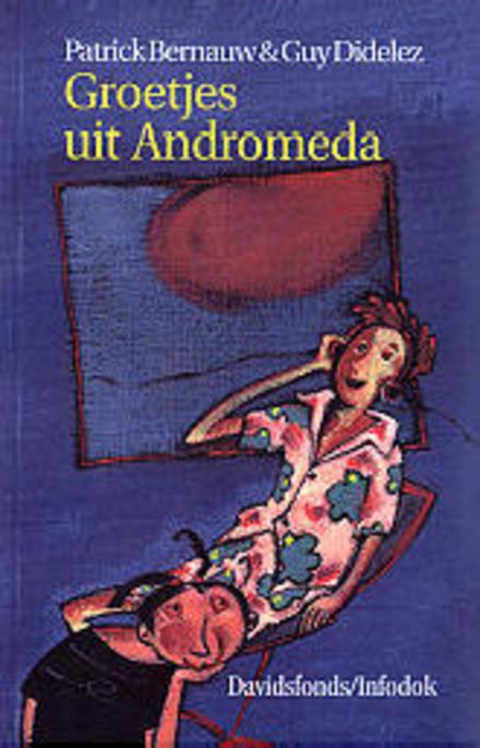Groetjes uit Andromeda