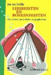 Leesbeesten en boekenfeesten : hoe werken (met) kinder- en jeugdboeken ?