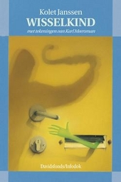 Wisselkind : roman