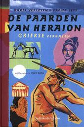 De paarden van Heraion : Griekse verhalen