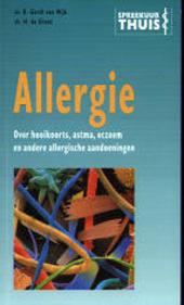 Allergie : over hooikoorts, astma, eczeem en andere allergische aandoeningen