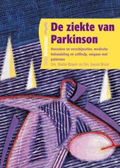 De ziekte van Parkinson : oorzaken en verschijnselen, medische behandeling en zelfhulp, omgaan met patiënten