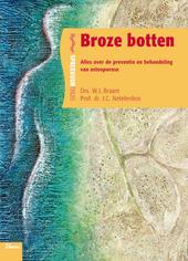 Broze botten : alles over de preventie en behandeling van osteoporose