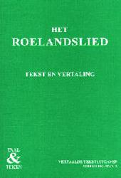 Het Roelandslied : tekst en vertaling