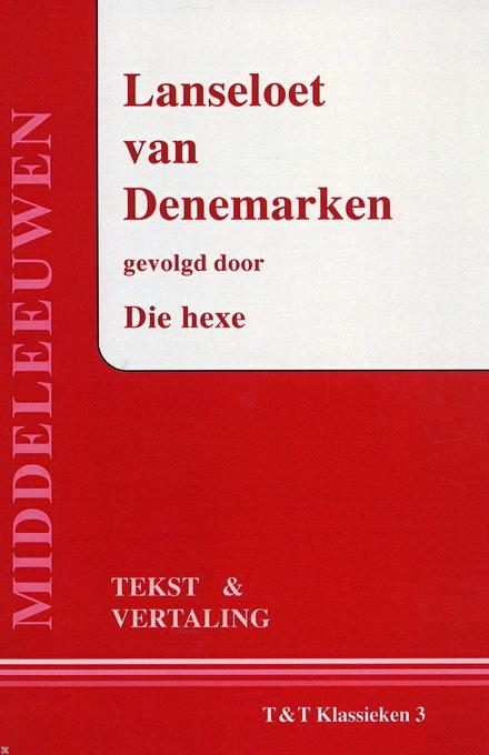 Lanseloet van Denemarken : tekst en vertaling