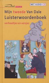 Mijn tweede Van Dale luisterwoordenboek : verhaaltjes en versjes