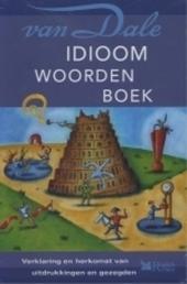 Idioomwoordenboek : verklaring en herkomst van uitdrukkingen en gezegden