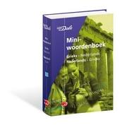 Van Dale miniwoordenboek : Grieks-Nederlands, Nederlands-Grieks