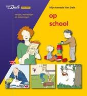Op school : versjes, verhaaltjes en tekeningen