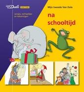 Na schooltijd : versjes, verhaaltjes en tekeningen