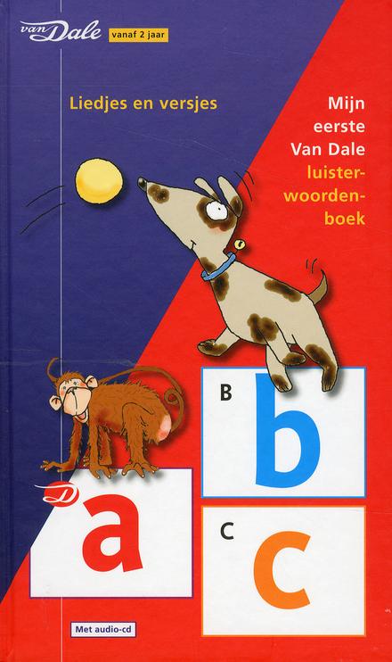 Mijn eerste Van Dale luisterwoordenboek : liedjes en versjes