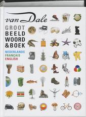 Van Dale groot beeldwoordenboek : Nederlands, Français, English